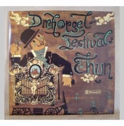 Drehorgel Festival Thun 1981