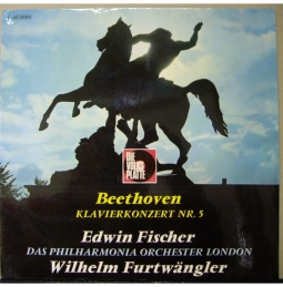 Edwin Fischer - Wilhelm Furtwängler