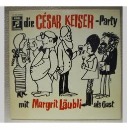 César Keiser - Margrit Läubli - René G..