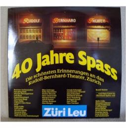 Rudolf Bernhard Theater - 40 Jahre Spass